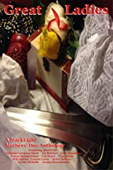 Great Ladies: A StarkLight Anthology Kindle Edition
