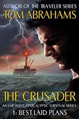 Best Laid Plans: An EMP Post-Apocalyptic Survival Series (The Crusader Book 1) Kindle Edition