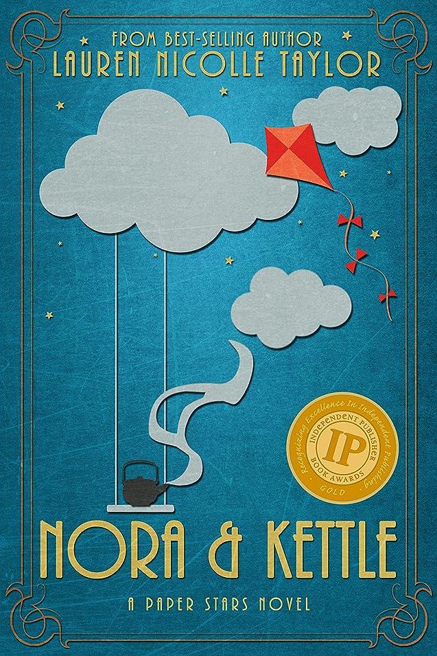 比類のない劣る気難しいNora & Kettle (A Paper Stars Novel Book 1) (English Edition)