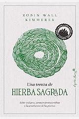 Una trenza de hierba sagrada (Ensayo) (Spanish Edition) Kindle Edition