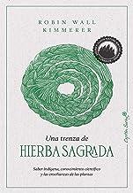 Una trenza de hierba sagrada (Ensayo) (Spanish Edition)