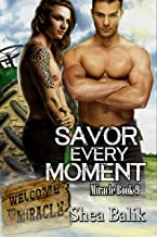 Savor Every Moment (Miracle Book 9)