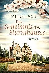 Das Geheimnis des Sturmhauses: Roman (German Edition) Format Kindle