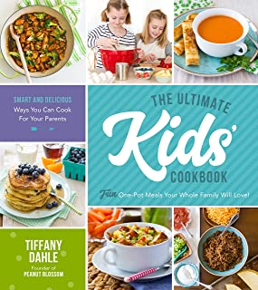 The Ultimate Kids' Cookbook: Fun One-Pot Recipes Your Whole Family Will Love!