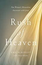 rush of heaven book