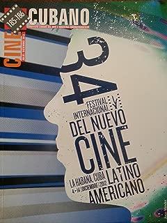 Cine cubano,revista,del instituto cubano del arte e industria cinematograficos.numeros,185-186.julio-diciembre del 2012.34 festival del nuevo cine latinoamericano.