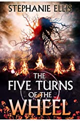 The Five Turns of the Wheel Kindle Edition