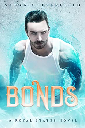 Bonds: A Royal States Novel (English Edition)