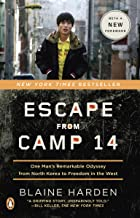 Escape from Camp 14: One Man's Remarkable Odyssey from North Korea to Freedom in the West PDF