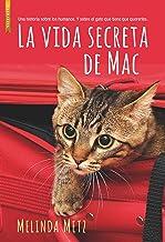 La vida secreta de Mac (Spanish Edition)
