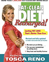 The Eat-Clean Diet Recharged!: Lasting Fat Loss That's Better than Ever (English Edition)