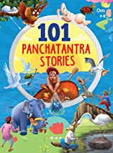 101 Panchatantra Stories for Children: Colourful Illustrated Stories