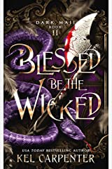 Blessed be the Wicked (Dark Maji Book 2) Kindle Edition