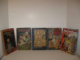 Raggedy Ann Books: Raggedy Ann Stories; Wishing Pebble; in the Deep Deep Woods; The Paper Dragon; In the Snow White Castle (5) Books