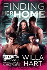 Finding Her Home (Forgotten Fae Queen Series): Fae Paranormal Romance (Real Men Romance Season One) Kindle Edition