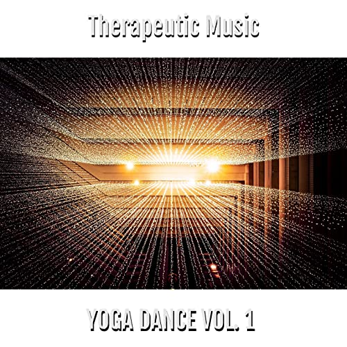 Yoga Dance Vol. 1 (Therapeutic Music) by DJ Susso Ingmarlo ...