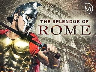The Splendor of Rome