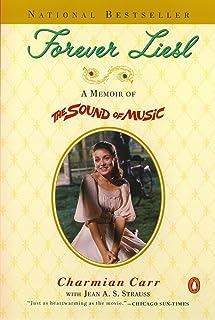 Forever Liesl: A Memoir of The Sound of Music