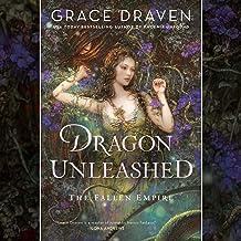 Dragon Unleashed: The Fallen Empire, Book 2