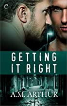 Getting It Right: A friends-to-lovers romance (The Restoration Series Book 1)