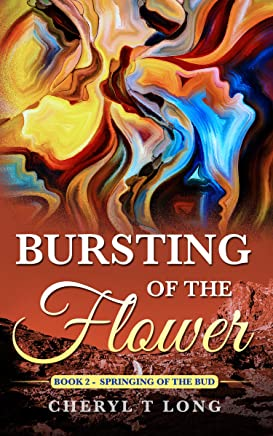 Bursting of the Flower: Springing of the Bud (cherish series)