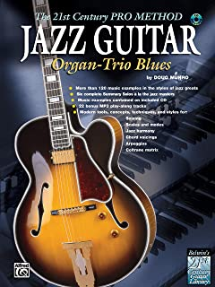 Jazz Guitar: The 21st Century Pro Method- Organ-Trio Blues