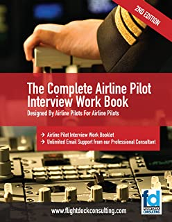 The Complete Airline Pilot Interview Work Book