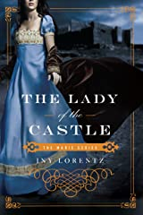 The Lady of the Castle (Marie Book 2) Kindle Edition