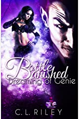 Bottle Banished: Dreaming of Genie Kindle Edition