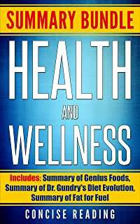 Summary Bundle for Health and Wellness | Includes: Summary of Genius Foods,  Summary of Dr. Gundry's Diet Evolution, Summary of Fat for Fuel