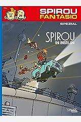 Spirou und Fantasio Spezial 31: Spirou in Berlin (31) Taschenbuch