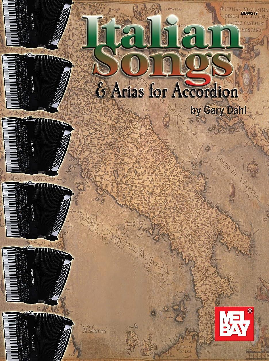 協力的サーマル弾薬Italian Songs & Arias for Accordion (English Edition)