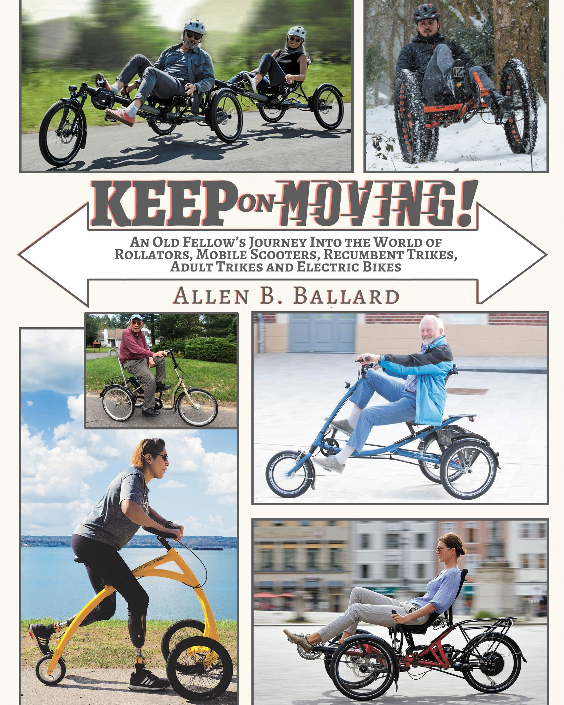 Keep Moving Rollators Scooters Recumbent ebook