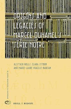 Origins and Legacies of Marcel Duhamels Série Noire