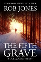 The Fifth Grave: A DCI Jacob Mystery (The DCI Jacob Mysteries)