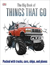 The Big Book of Things That Go (DK Adventures)