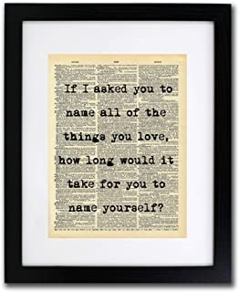 Name The Things You Love Quote Dictionary Art Print - Vintage Dictionary Print 8x10 inch Home Vintage Art Wall Art for Home Decor Wall Decorations For Living Room Bedroom Office Ready-to-Frame