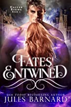 Fates Entwined: Halven Rising (English Edition)