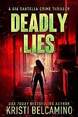 Deadly Lies: A Vigilante Justice Crime Thriller (Gia Santella Crime Thriller Series Book 15) Kindle Edition