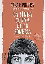 La línea curva de tu sonrisa (Colección #BlackBirds) (Spanish Edition)