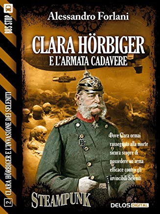 Clara Hörbiger e larmata cadavere: Clara Hörbiger 2 (Clara Hörbiger e l'invasione dei Seleniti)