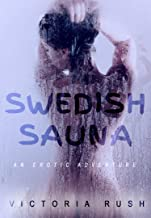 Swedish Sauna: An Erotic Adventure (Lesbian Erotica) (Jade's Erotic Adventures Book 17) (English Edition)