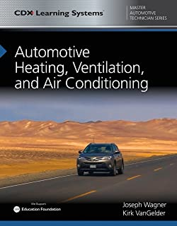 Automotive Heating, Ventilation, and Air Conditioning: CDX Master Automotive Technician Series (English Edition)