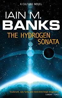 The Hydrogen Sonata: A Culture Novel (Culture series Book 10) (English Edition)
