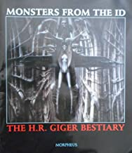 Monsters from the Id: The H.R. Giger bestiary : a portfolio of fantastic creatures