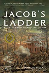 Jacob's Ladder: A Story of Virginia During the War Kindle Edition