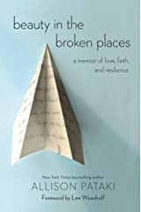 Beauty in the Broken Places: A Memoir of Love, Faith, and Resilience (English Edition) Formato Kindle