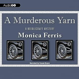 A Murderous Yarn: A Needlecraft Mystery