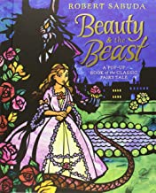 Beauty and the Beast. by Robert Sabuda