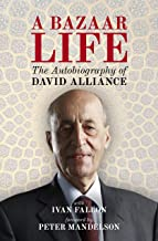 A Bazaar Life: The Autobiography of David Alliance